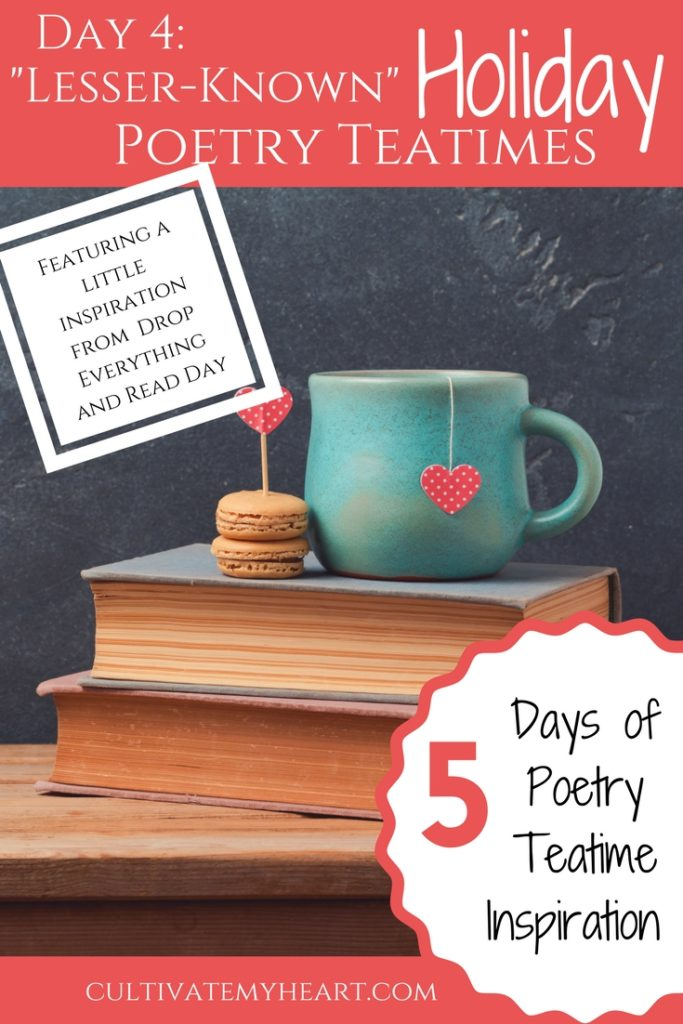5 Days of Poetry Teatime: Day 4 Lesser-known Holiday Teatimes