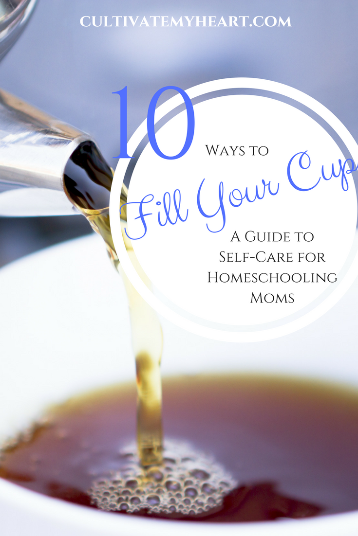Self-care must be a priority for a homeschooling mom. Unfortunately, we often seem to associate self-care with selfishness. But that is simply not true. It is one of the most loving things you can do for yourself and your family. Learn about 10 ways you can fill your cup so you can pour into them.