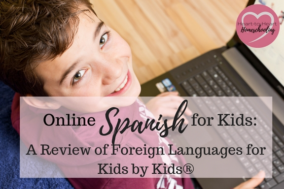 Online Spanish for Kids: A Review of Foreign Languages for Kids by Kids®