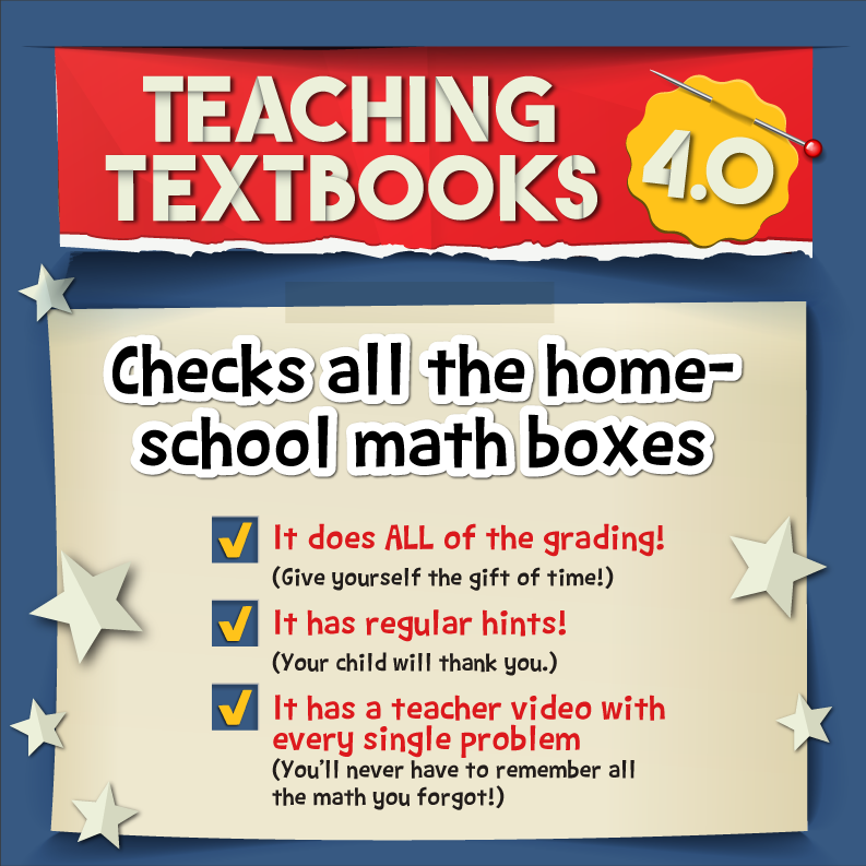 Graphic explains how Teaching Textbooks checks all the boxes—does the grading, gives hints, has a teacher video explaining every problem.
