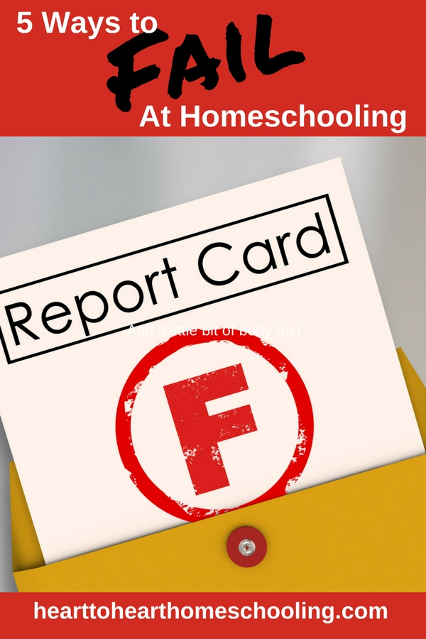 Yes it is possible to fail at homeschooling. But probably not in the way we often think about it. So what can we do to succeed? Let's focus on the most important things.
