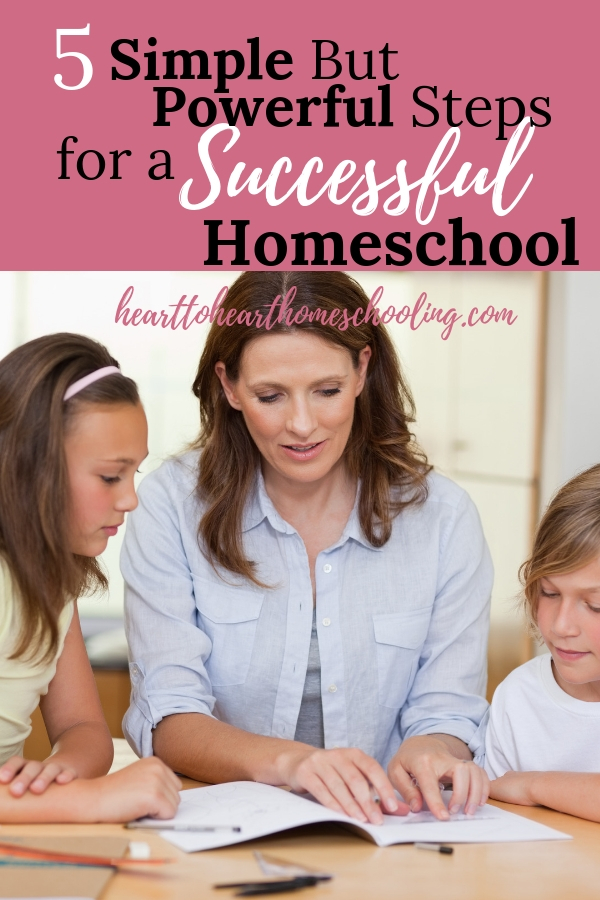 Learn 5 Simple But Powerful Tips for a Successful Homeschool Year #homeschool #homeschooling | beginning homeschool | how to homeschool | planning homeschool | homeschool organization | homeschool success