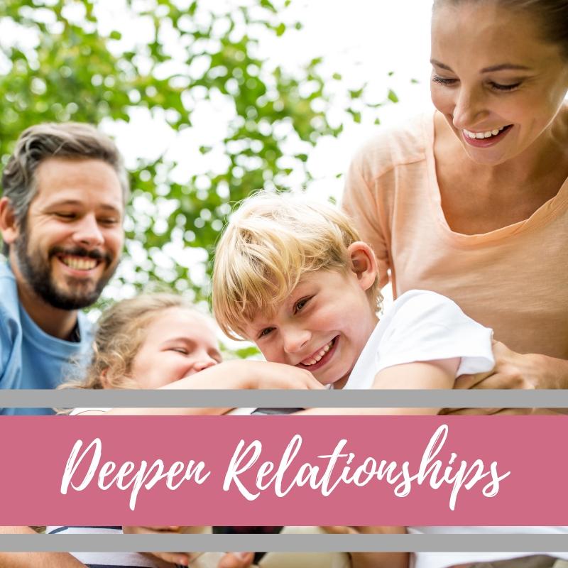 Deepen Relationships