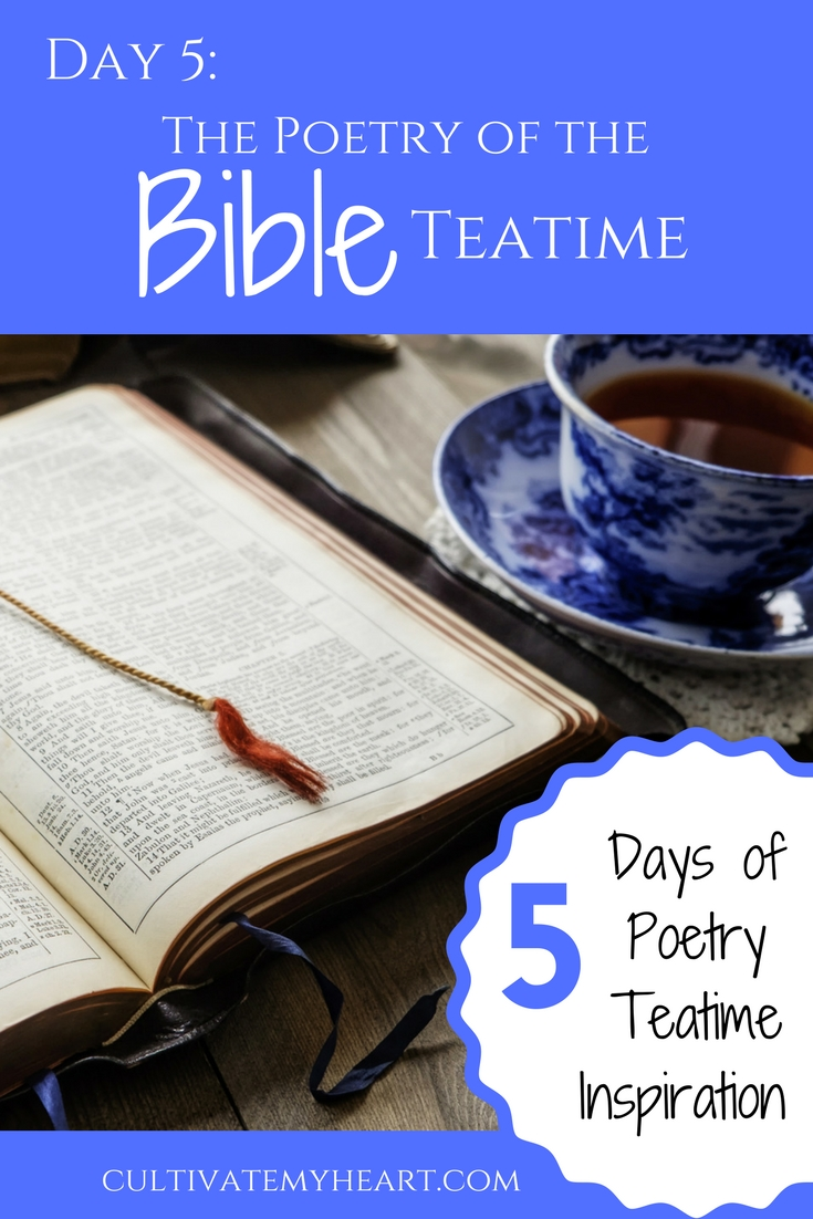 With Brave Writer's Poetry Teatime, your children can learn to love poetry from a young age. No special guides or analyzing poems required. A few poetry books and some tea is all you need. But if you want to make it extra-special, you'll find a little poetry teatime inspiration here. Day 5: The Poetry of the Bible Teatime