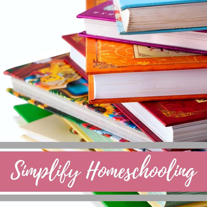 Simplify Homeschooling