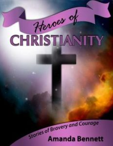 Hero's of Christianity Unit Study