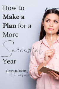 How to Make a Plan for a More Successful Year