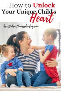How to Unlock Your Unique Child's Heart