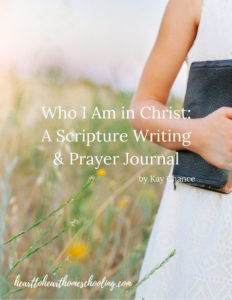 Who I Am in Christ A Scripture Writing and Prayer Journal