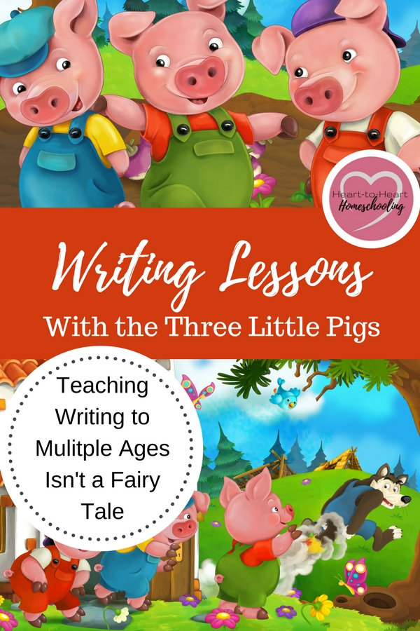 A free and FUN writing lesson for your homeschool. It isn't a fairy tale—you can teach writing to multiple ages at the same time! And I know Three Little Pigs that can help. No matter what ages your students are, they can enjoy creative writing together. #homeschool #teaching writing • homeschooling • homeschool • teaching writing • free homeschool writing lessons • homeschool curriculum
