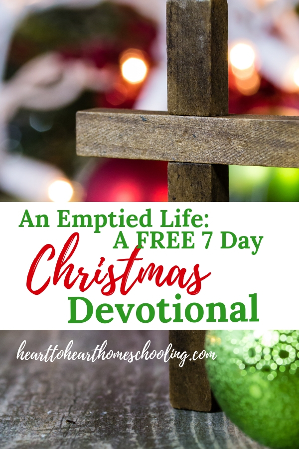 This Christmas, reflect on the sacrifice Jesus made when He came as a baby in a manger. And let that inspire you to give as He did. An Emptied Life: A FREE 7 Day Devotional Challenge. #Christmas #Devotional | homeschool | homeschooling mom |faith | Christmas | devotional